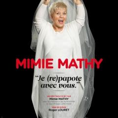 """Mimie Mathy """"Je (re)papote avec vous"""""""